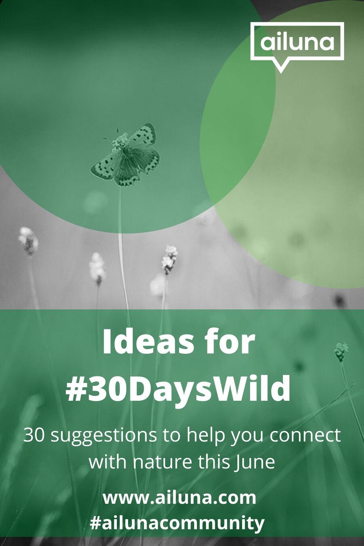 30 days wild ideas pinterest pin