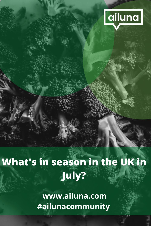 what is in season in the UK in July pinterest pin