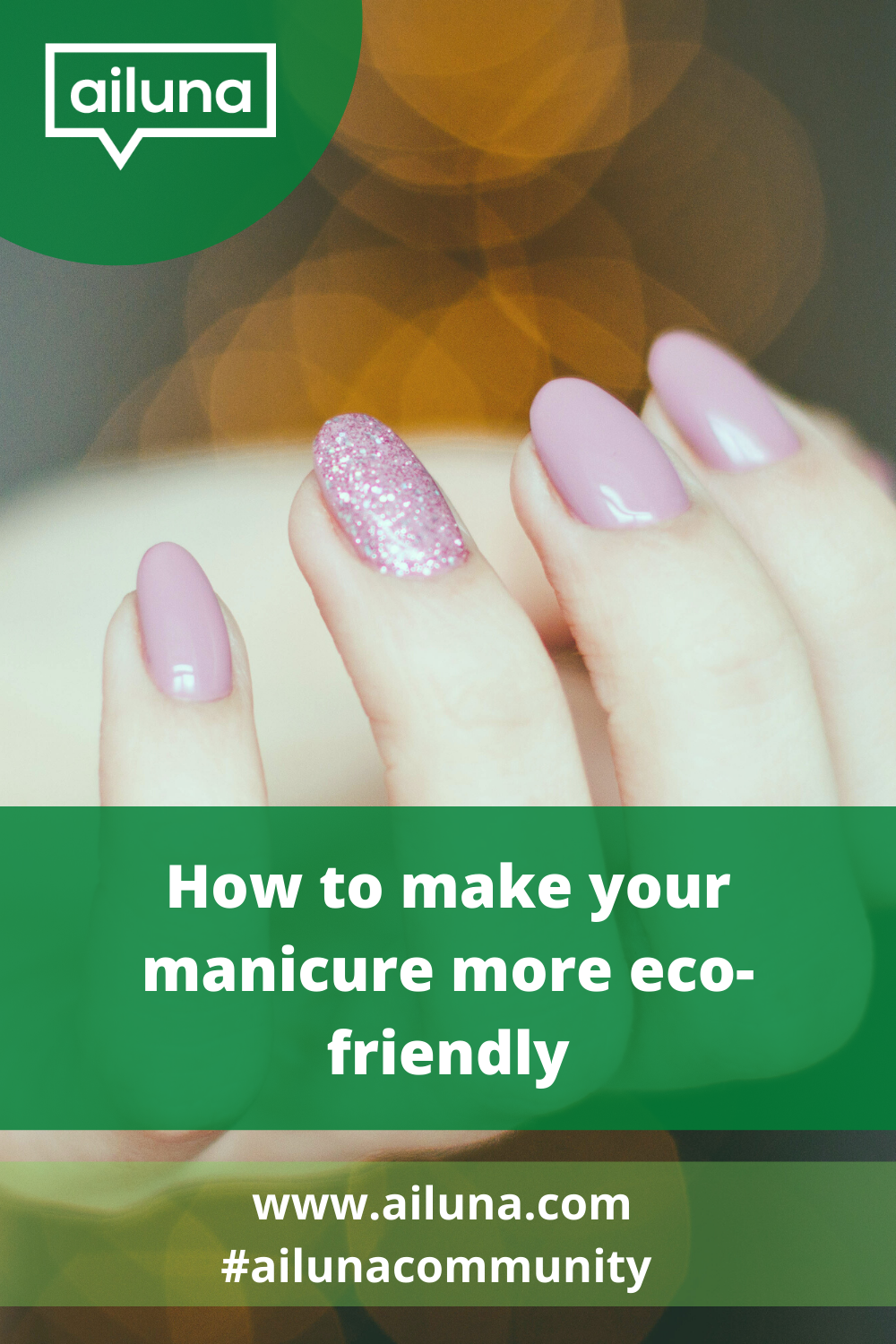 eco friendly manicure pinterest pin