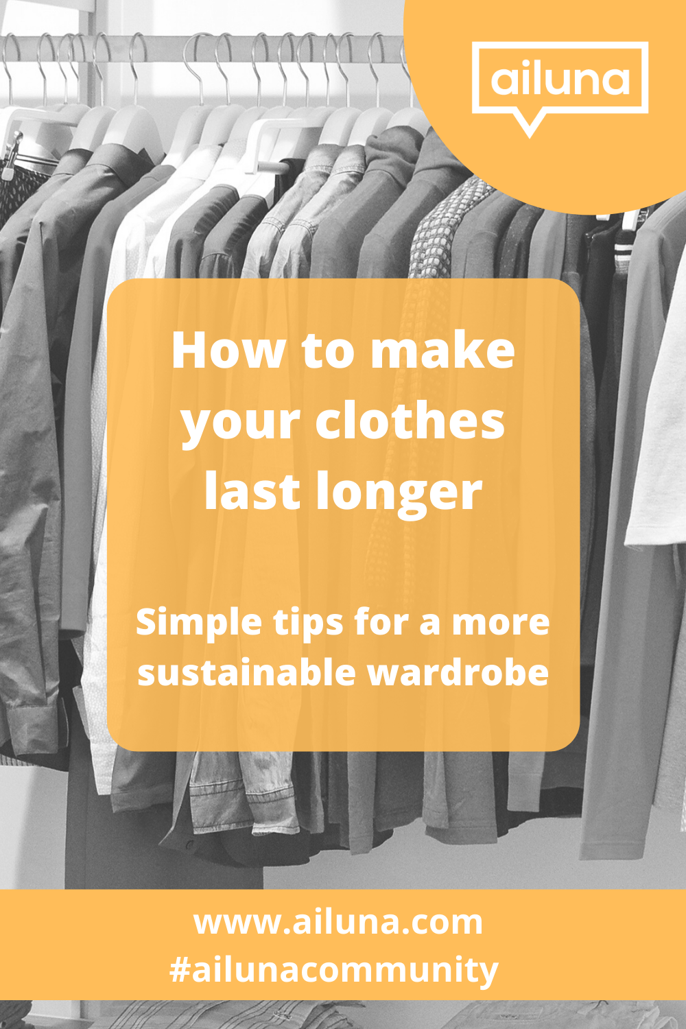 how to make your clothes last longer yellow pinterest pin